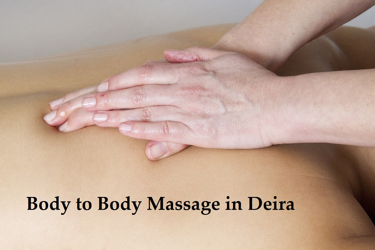 body to body massage in deira Dubai