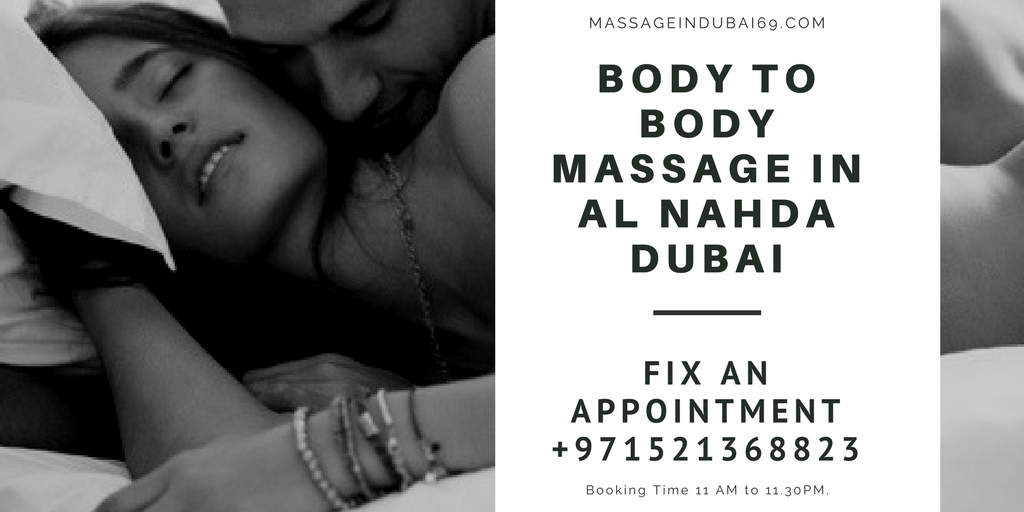 Body to body Massage in Al Nahda Dubai