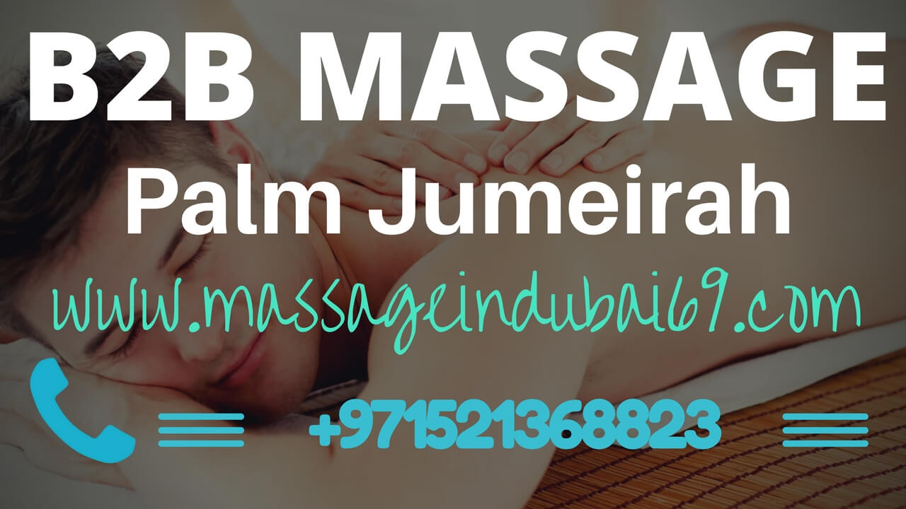 body to body massage in palm Jumeirah